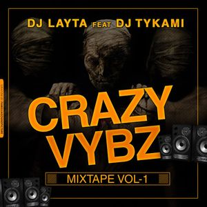 Deejay Layta feat Deejay TyKami crazy vybz level up   travail a ka vine