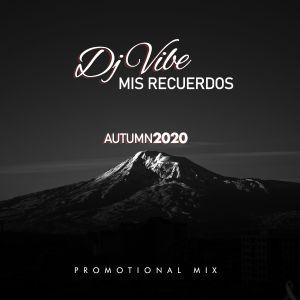DJ ViBE - Mis Recuerdos (Autumn 2020 Promotional Mix)