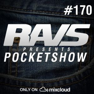 RAvS presents POCKETSHOW #170