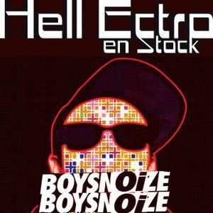 Hell Ectro en Stock #205 - 03-05-2016 - Boys vs Noize