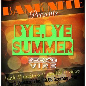 Zeek'D Vire // Good Bye Summer 2015 // Nudisco // Deep // Mix