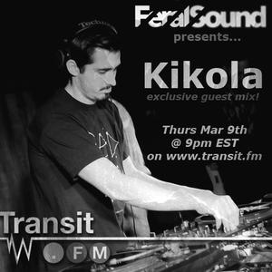 Feral Sound - (Kikola) Live on Transit.FM 3/9/2017