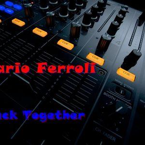 Mario Ferroli - Back Together ( Not a Promo Set )