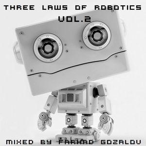 Three Laws of Robotics Vol. 2 (mixed by Farhad Gozalov)