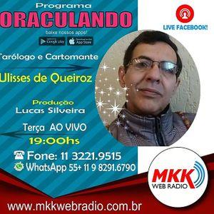 Programa Oraculando 06.11.2018 - Ulisses de Queiroz