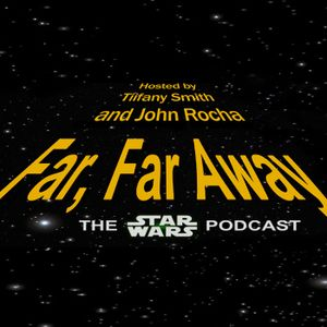 Far, Far Away: Ep. 64: Sana Solo - The Wife Who Would Be Solo