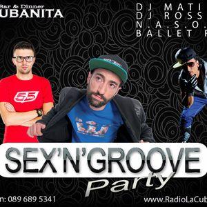 Sex N Groove Party @ La Cubanita Bar & Dinner, Sofia 26.03.2016