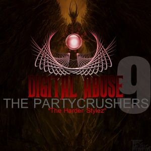 The Partycrushers - Digital Abuse Vol.9