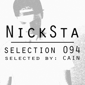 NickSta Selection - Episode #94 (Selected by CAIN)