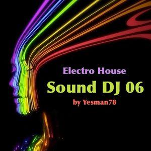 SOUND DJ 06 (Showtek, David Guetta, Skylar Grey, New World Sound, Thomas Newson)
