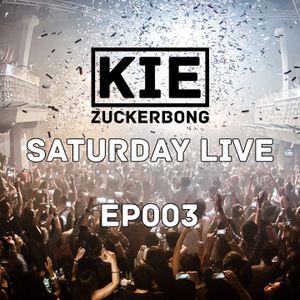 KIE ZUCKERBONG Saturday Live : EP003 : Mainstream/Pop