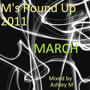 M's Round Up 2011 'MARCH'