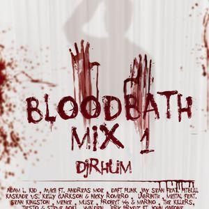BLOODBATH MIX 1 By DJRHUM