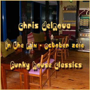 Chris DelNova (In The Mix October 2010)[Funky House Classics)