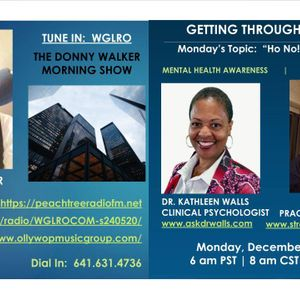 WGLRO with Dr. Kathleen Walls and Dr. Kelly Rae Brown Getting Through The Week -The DWMS 12 21 20