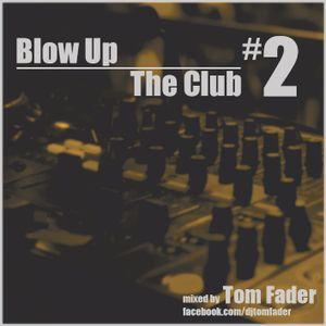BlowUpTheClubVol2