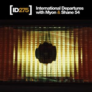 Myon & Shane 54 - International Departures 275