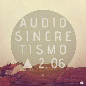 Audiosincretismo △ 2.06