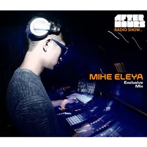 Mike Eleya on Afterhours Radio Show - Episode 019 - Part 1
