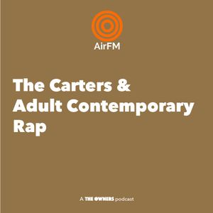 The Carters & Adult Contemporary Rap Releases | 3 Angry Men Podcast