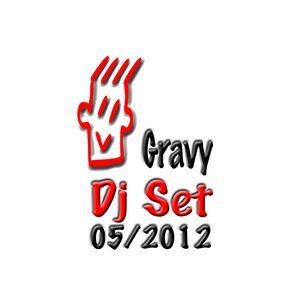 Gravy Dj - Dj Set 05/2012
