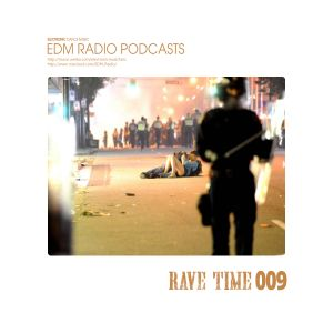 EDM Radio Rave Time 09