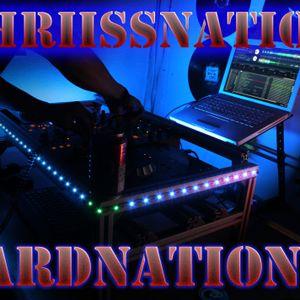 ChRiiSsNation - HardNation 5