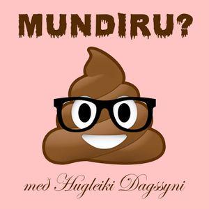 MUNDIRU #16 - Berglind Péturs og Hildur Knúts