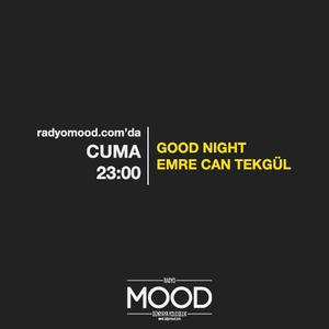 Emre Can Tekgül   Good Night (24.07.2015)