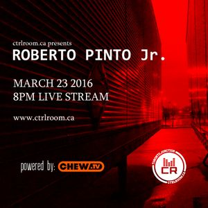 Roberto Pinto Jr @ CTRL ROOM - March 23 2016