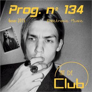 NIT DE CLUB #134 (gener 2015) [Nikita Zabelin]