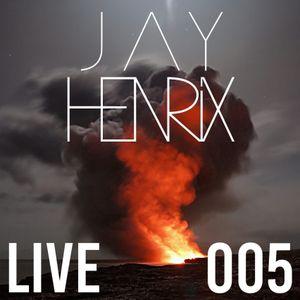 Jay Henrix Live 005