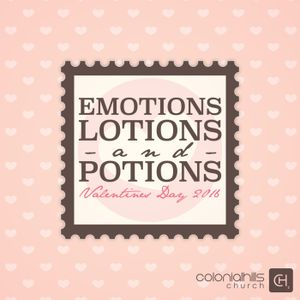 Emotions, Lotions, and Potions
