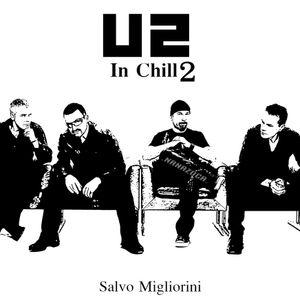 U2 In Chill Vol.2