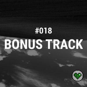Bonus Track #018