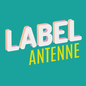 Label Antenne - 13 Avril 2017