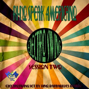 Ri-No Speak Americano session Two - DjSet by BarbaBlues