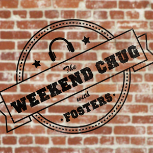 24/06/2017 - The Weekend Chug w/ Fosters Part 2