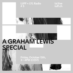 LUFF 2017 A Graham Lewis Special 131017