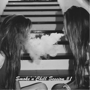 Smoke'n'chill Session #1