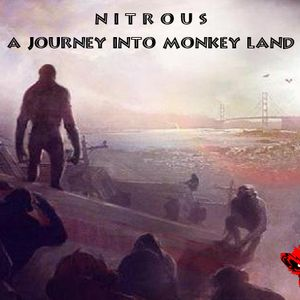 Nitrous - A Journey Into Monkey Land