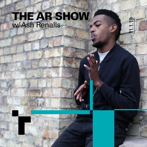 The AR Show with Ash Rennalls - 18 January 2019