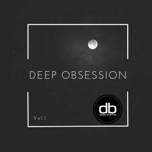 Deep Obsession - Vol.1 | db | Deep Bhamra