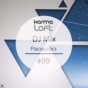 Karmaloft DJ Mix #09 (mixed by Flacoustics)