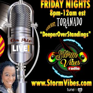 9.15.17 The Deeper Overstandings Show with Host ToraNado - Reggae, Soca, R&B, Dancehall
