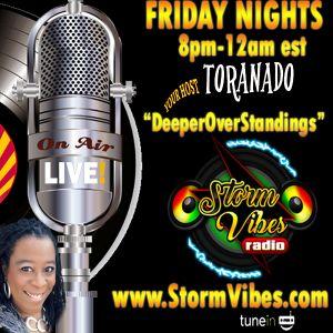 9.15.17 The Deeper Overstandings Show with Host ToraNado - Reggae, Soca, R&B, Dancehall