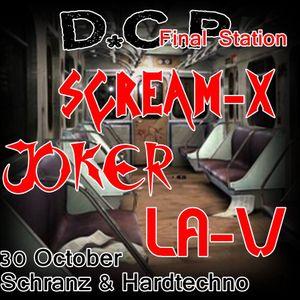 Scream-X - @ D.C.P. Final Station 2016-10-30