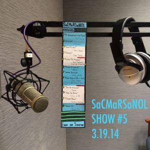 Shaun And Chris Make A Radio Show And No One Listens - SHOW #5 (3.19.2014)