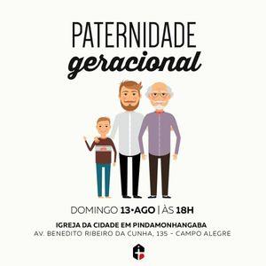 Ob. Lucas Santos - Paternidade Geracional (13/08/17)