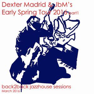 JbM & Dexter Madrid's Early Spring Tour 2016 pt.1